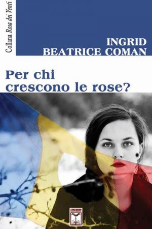 Per chi crescono le rose - Front Cover