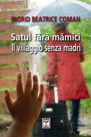 Satul fara mamici - Front Cover